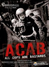 All Cops Are Bastards poster