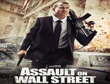 مشاهدة فيلم Assault On Wall Street 2013