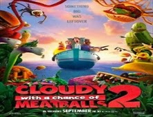 مشاهدة فيلم Cloudy with a Chance of Meatballs 2